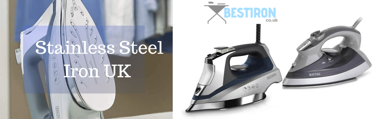 Top 10 Best Stainless Steel Iron in UK 2020-Reviews