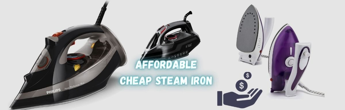 5 Best Cheap Steam Irons in the UK 2021 – Reviews