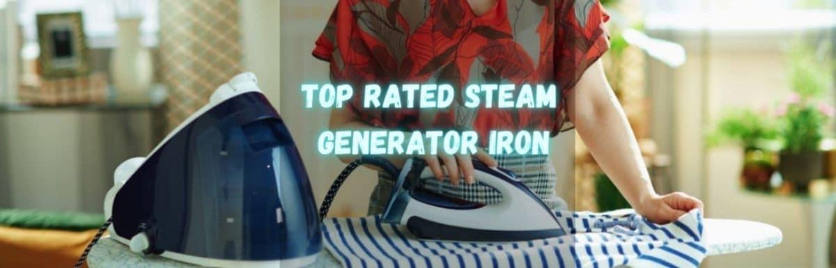 best best steam generator iron