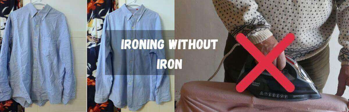 how to iron without an iron