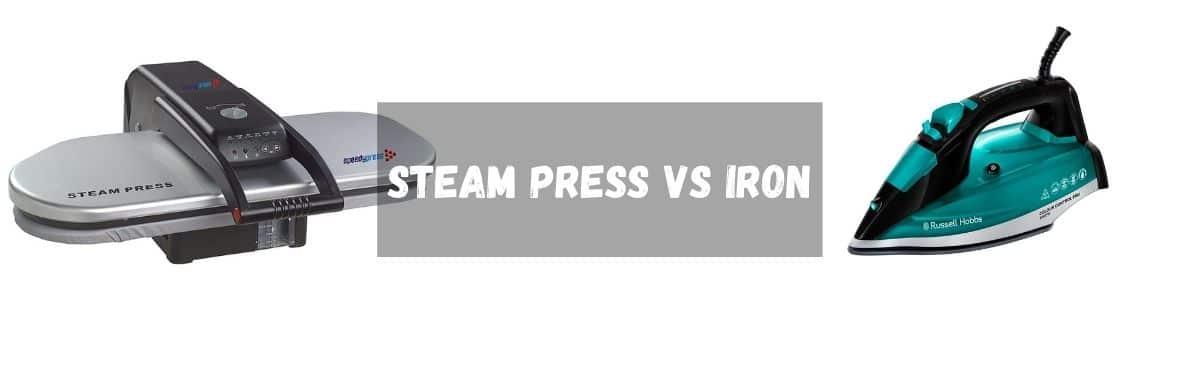 Steam Press VS Iron – Comparison