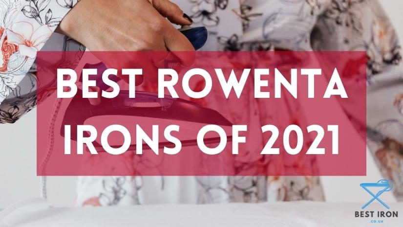 Rowenta steam irons