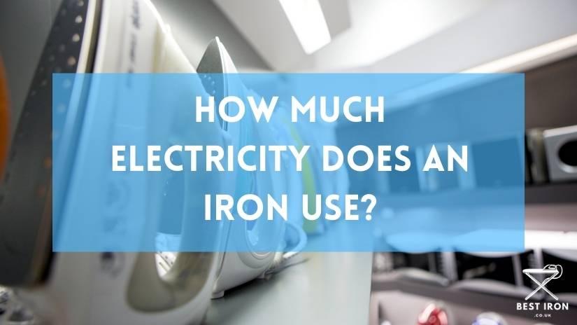 Iron electrical usage