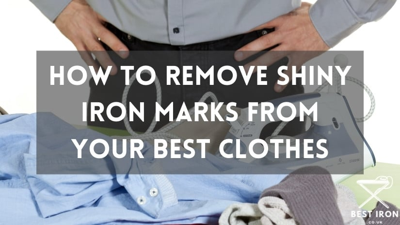 How to remove shiny marks from your clothes